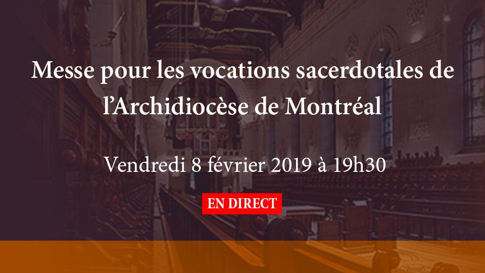 Messe pour les vocations sacerdotales de l'Archidiocèse de Montréal sur S+L