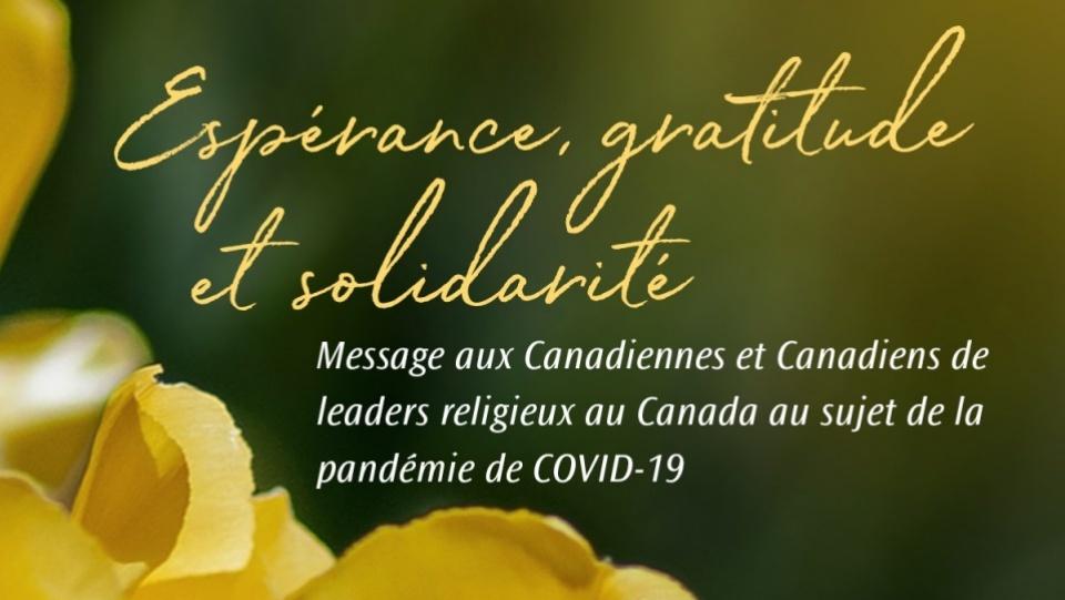 « Espérance, gratitude et solidarité » Message aux Canadiens de la part de leaders religieux au Canada au sujet de la pandémie de COVID-19