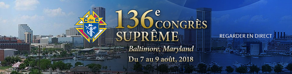 Knight of Columbus 136th Supremem Convention