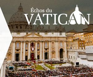 Échos du Vatican