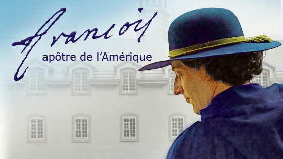 François, apôtre de l'Amérique